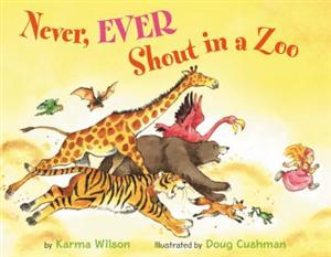 Never, Ever Shout in a Zoo